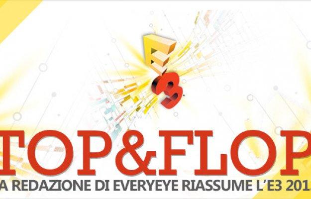 E3 2013 - Top & Flop