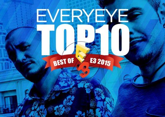 E3 2015: La top 10 di Everyeye