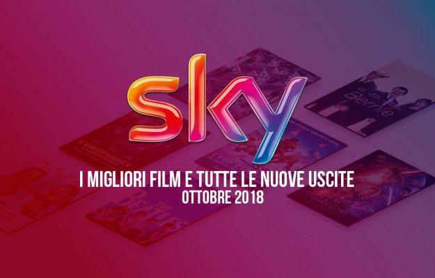 Sky: i tre film più attesi e tutte le prime TV di ottobre 2018