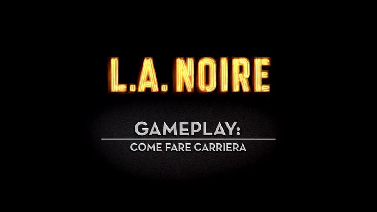 speciale L.A. Noire Stories