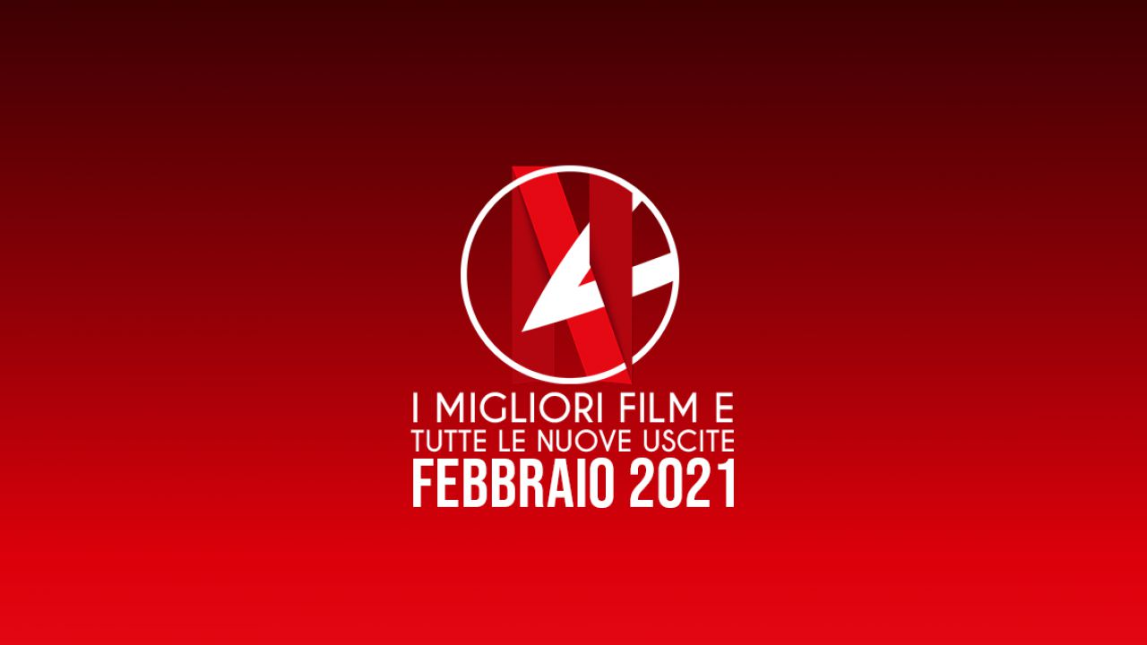 Netflix: tutte le novità di febbraio 2021