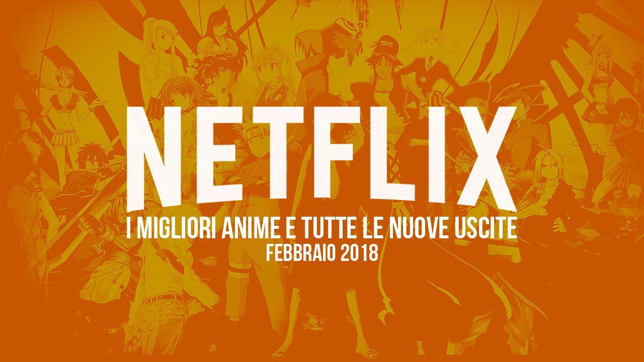 Netflix: le serie anime da guardare a febbraio 2019