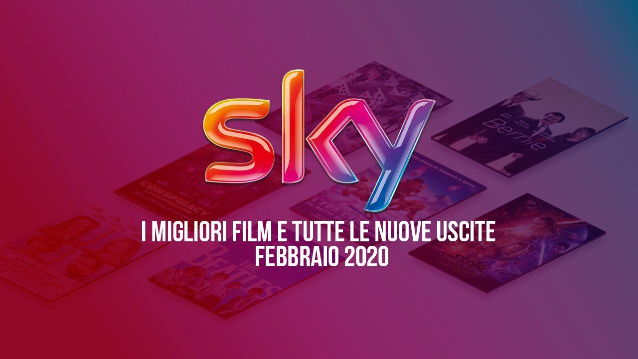speciale Sky: i tre film più attesi e tutte le prime TV di febbraio 2020