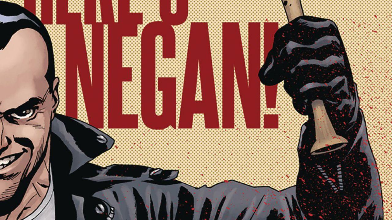 The Walking Dead: Negan è qui!, recensione del fumetto prequel sul villain