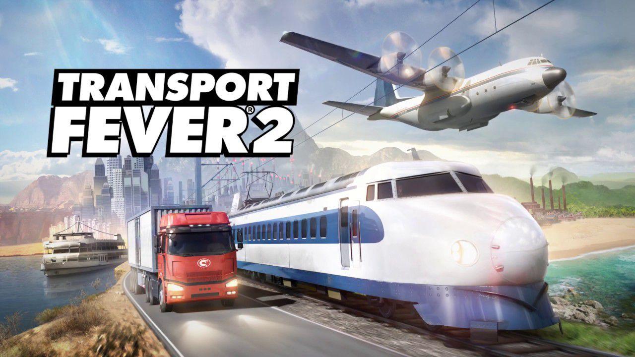 provato Transport Fever 2 per PC: la febbre dei trasporti