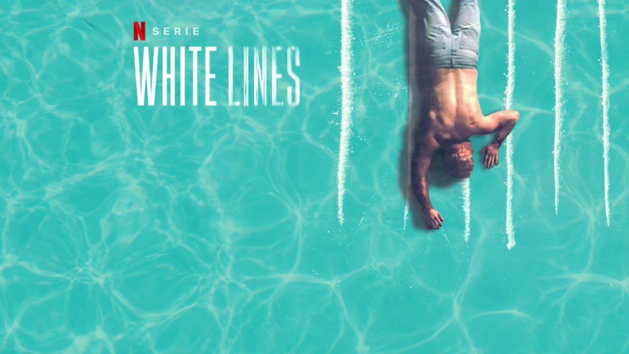 White Lines Recensione: la nuova serie dal creatore della Casa di Carta