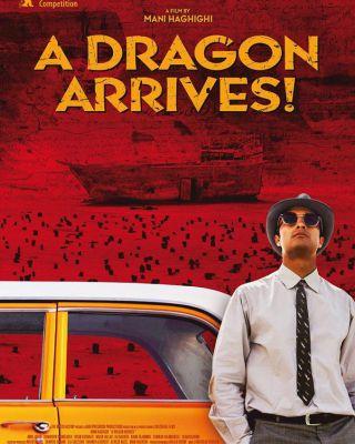 A Dragon Arrives