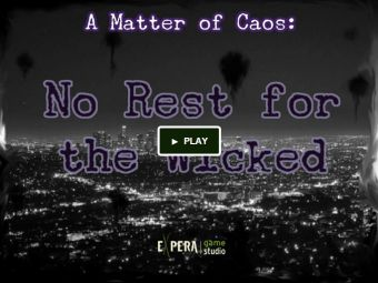 A Matter of Caos: No rest for the Wicked