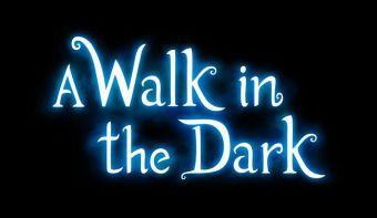 A Walk in the Dark