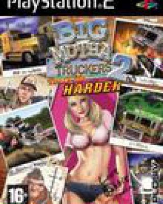 Big Mutha Truckers 2: Truck me harder