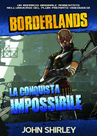 Borderlands: La Conquista Impossibile