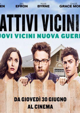 Cattivi Vicini 2