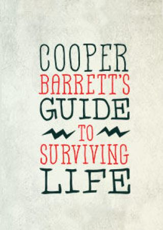 Cooper Barrett's Guide to Surviving Life - Stagione 1