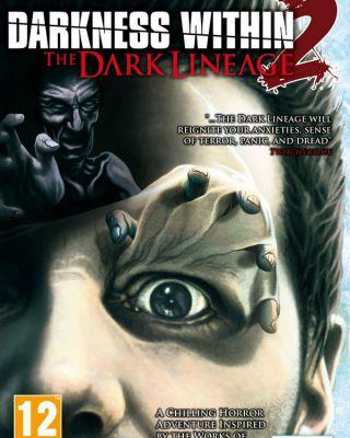 Darkness Within 2: La Stirpe Oscura