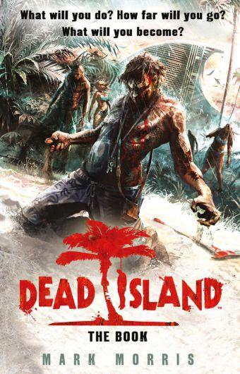 Dead Island - Il Romanzo