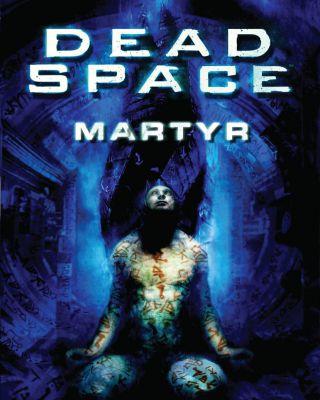 Dead Space Martyr
