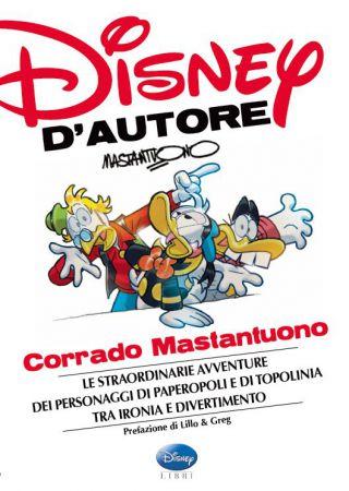 Disney D'Autore: Corrado Mastantuono