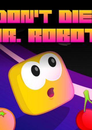 Don't Die, Mr. Robot!