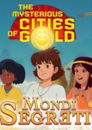 Esteban e le Misteriose Città d'Oro: Mondi Segreti