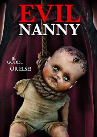 Evil Nanny - Una famiglia in pericolo