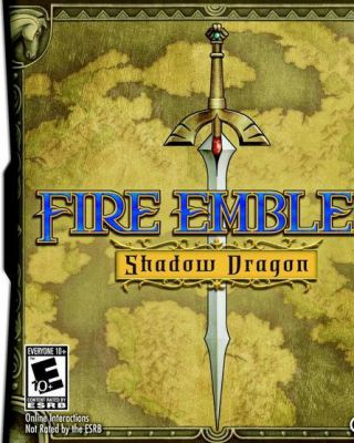 Fire Emblem : New Shadow Dragon And The Blade Of Light