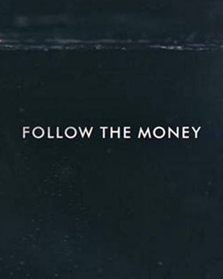 Follow the Money - Stagione 1