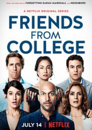 Friends From College - Stagione 1