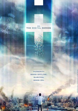 H+ - The Digital Series
