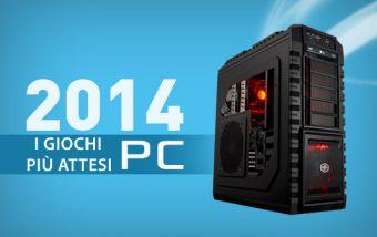 I Giochi più Attesi del 2014 - PC