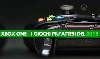 I Giochi più Attesi del 2015 - Xbox One
