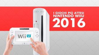 I Giochi più Attesi del 2016 - Wii U