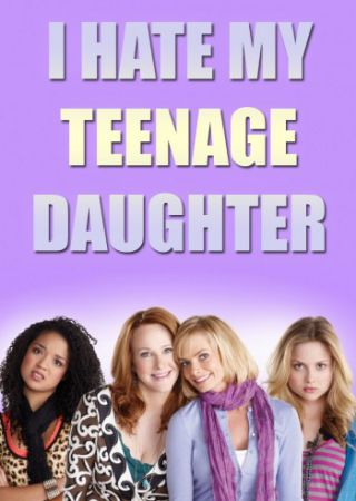 I Hate My Teenage Daughter - Stagione 1