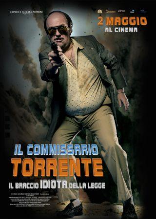 Il Commissario Torrente - Il braccio idiota della legge