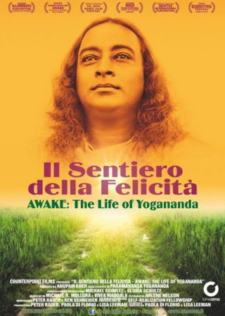 Il Sentiero della Felicità - Awake: The Life of Yogananda