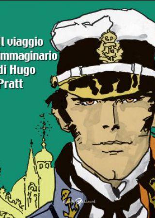 Il viaggio immaginario di Hugo Pratt