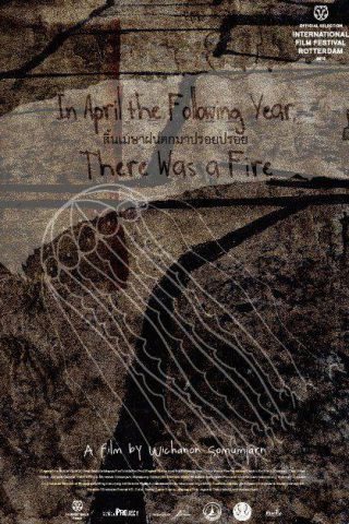 In April the following year there was a fire