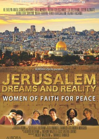 Jerusalem Dreams and Reality