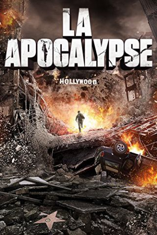 L.A. Apocalypse - Apocalisse a Los Angeles
