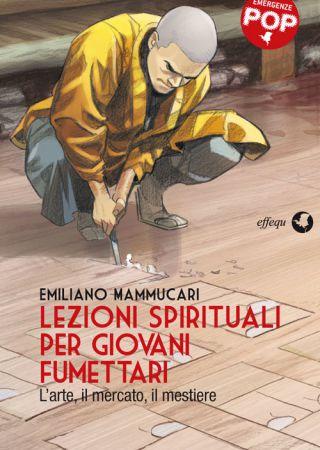 Lezioni spirituali per giovani fumettari
