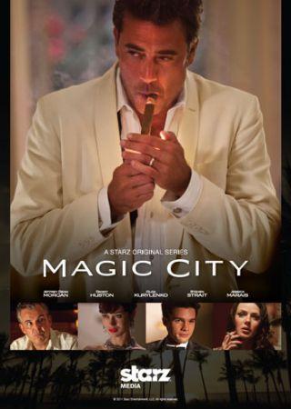 Magic City - Stagione 1