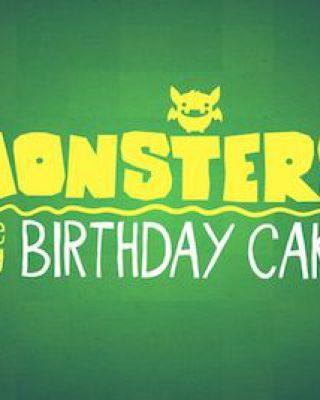 Monsters Ate My Birthday Cake