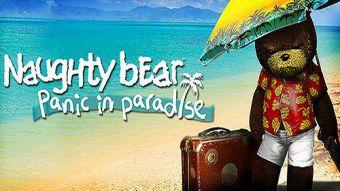Naughty Bear - Panic in Paradise