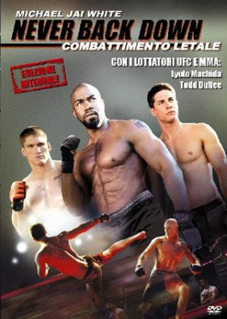 Never back down-Combattimento letale