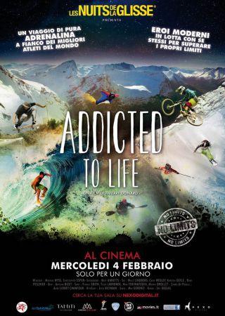 Nuit de la Glisse - Addicted to Life
