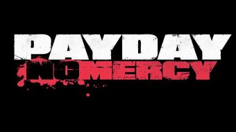 PayDay The Heist  No Mercy