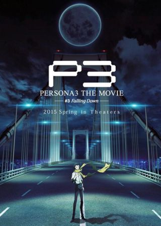 Persona 3 - The Movie #3: Falling Down
