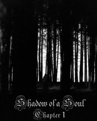 Shadow of a Soul: Chapter 1