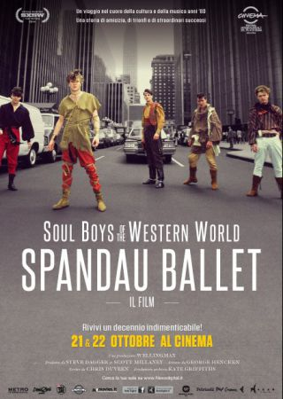 Spandau Ballet - Il film: Soul Boys of the Western World