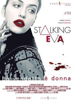 Stalking Eva: Joe Verni