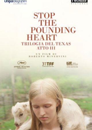 Stop the pounding heart - Trilogia del Texas: Atto terzo